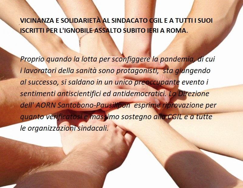 VICINANZA E SOLIDARIETÀ AL SINDACATO CGIL E A TUTTI I SUOI ISCRITTI PER L'IGNOBILE ASSALTO SUBITO IERI A ROMA.